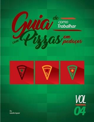 GUIA PRÁTICO (SEGMENTADO) DE COMO MONTAR UMA PIZZARIA.  - FÓRUM DE PIZZAS