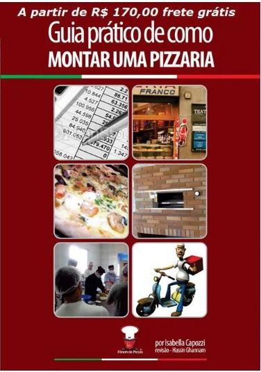 GUIA COMPLETO PASSO A PASSO DE COMO MONTAR UMA PIZZARIA  - FÓRUM DE PIZZAS