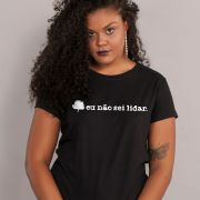 Camiseta Feminina Fresno Eu Não Sei Lidar