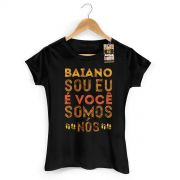 Camiseta Feminina Saulo Baiano Sou Eu, � Voc�, Somos N�s 2