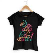 Camiseta Feminina #ValeuRestart