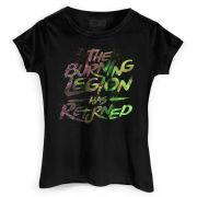 Camiseta Feminina World of Warcraft The Burning Legion has Returned