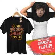 Camiseta Flip Up Saulo Chega Pra Cá