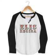 Camiseta Raglan Feminina Elis Regina Falso Brilhante