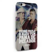 Capa para iPhone 6/6S Plus Pedro Paulo & Alex Fama de Pegador
