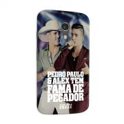 Capa para Motorola Moto G 2 Pedro Paulo & Alex Fama de Pegador