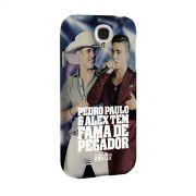 Capa para Samsung Galaxy S4 Pedro Paulo & Alex Fama de Pegador