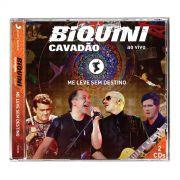 CD Biquini Cavadão Me Leve Sem Destino