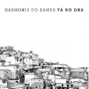 CD Harmonia do Samba Tá no DNA