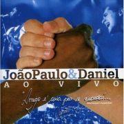 CD Joao Paulo & Daniel Ao Vivo Em Brotas e São Paulo