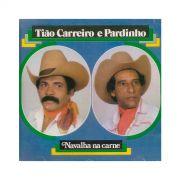 CD Tião Carreiro & Pardinho Navalha Na Carne