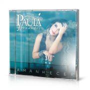 Combo Paula Fernandes CD Amanhecer + Camiseta Masculina