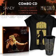 Combo Sandy CD Meu Canto + Camiseta Feminina + Copo