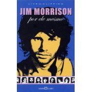Livro Jim Morrison Por Ele Mesmo