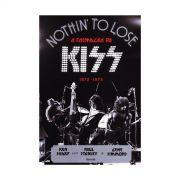 Livro Nothin' to Lose a Formação do Kiss