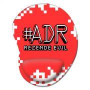 Mousepad #ADR #RezendeEvil