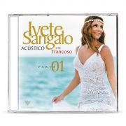 CD Ivete Sangalo Acústico em Trancoso Parte 1