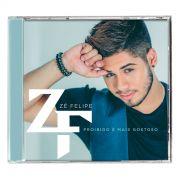 CD Zé Felipe Proibido é Mais Gostoso