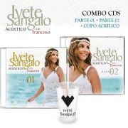 Combo CD1 e CD2 Ivete Sangalo Acústico em Trancoso + Copo