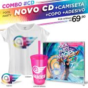 Combo CD Pool Party do Aviões Ao Vivo + Camiseta Feminina
