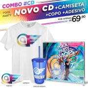 Combo CD Pool Party do Aviões Ao Vivo + Camiseta Masculina