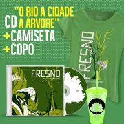 Combo Fresno CD O Rio A Cidade A Árvore + Copo + Camiseta Feminina