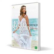 DVD Ivete Sangalo Acústico em Trancoso