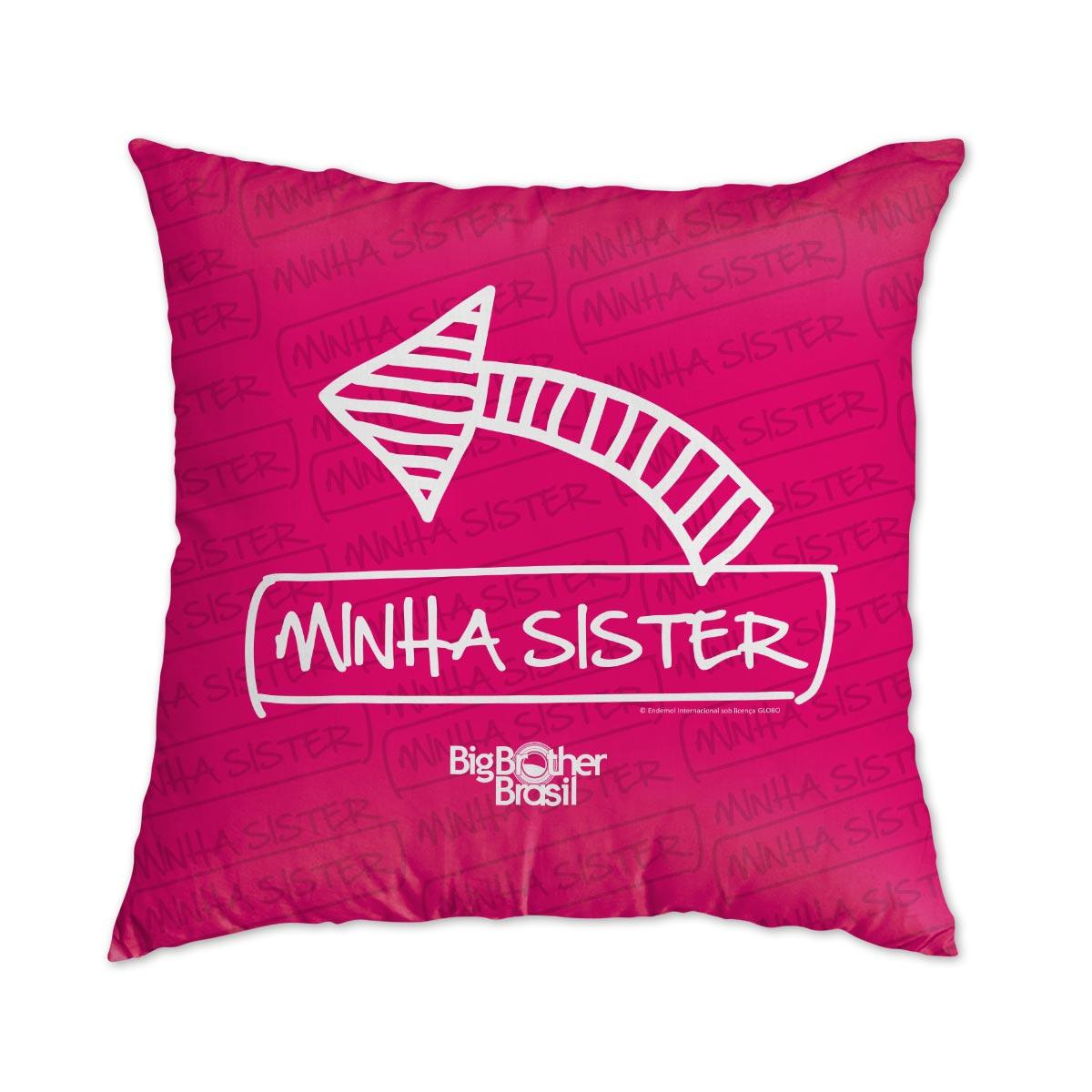 Almofada Big Brother Brasil 15 Minha Sister