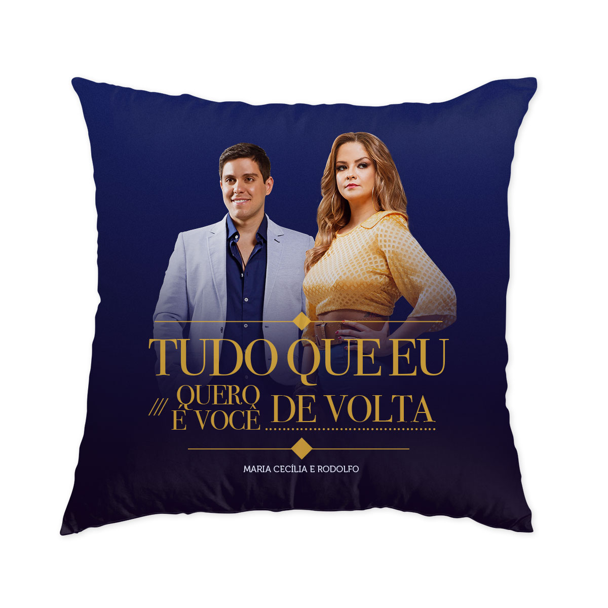 Almofada Maria Cecília & Rodolfo Tudo Que Eu Quero