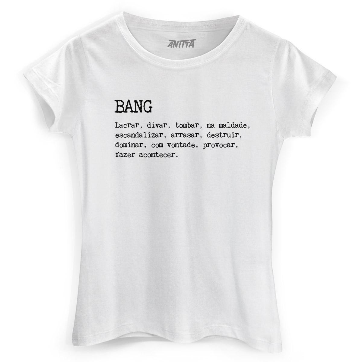 Camiseta Feminina Anitta This is Bang