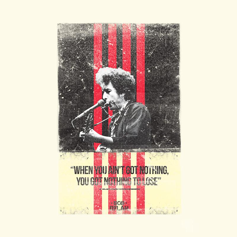 Camiseta Feminina Bob Dylan Quando Não Se Tem Nada Não Se Perde Nada