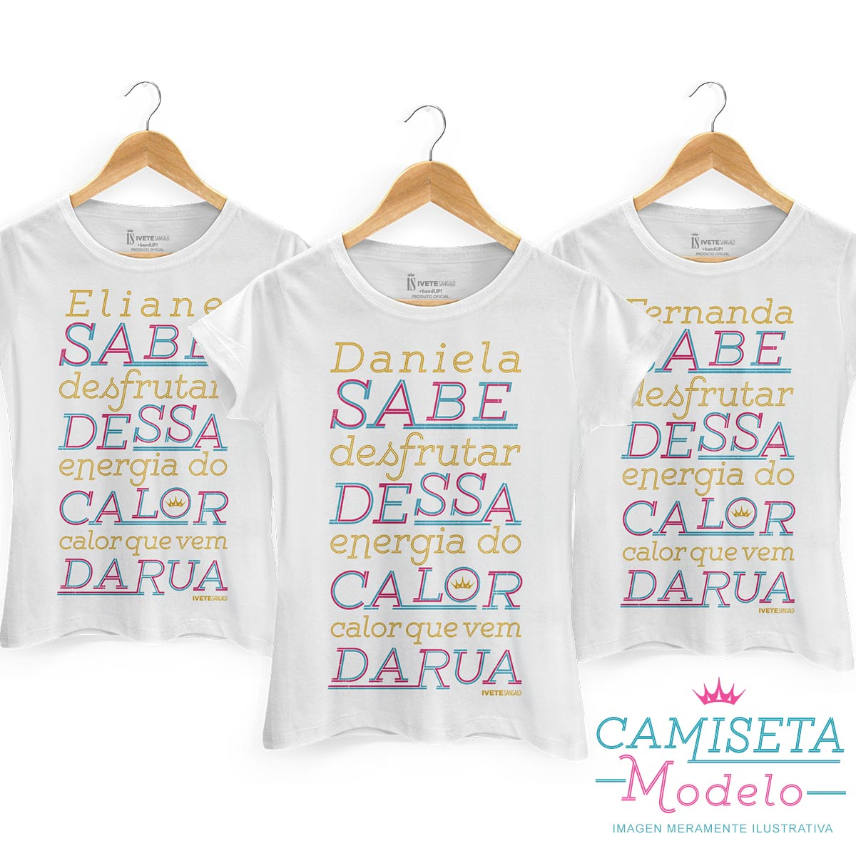 Camiseta Feminina Ivete Sangalo Calor Que Vem da Rua Personalizada