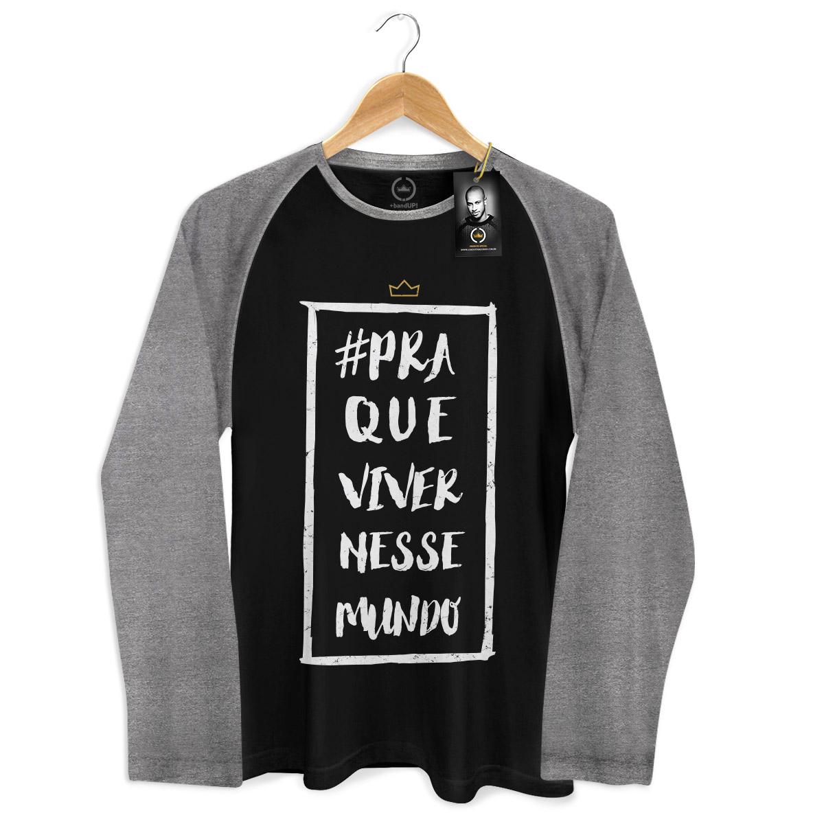 Camiseta Raglan Masculina Thiaguinho Pra Que Viver Nesse Mundo