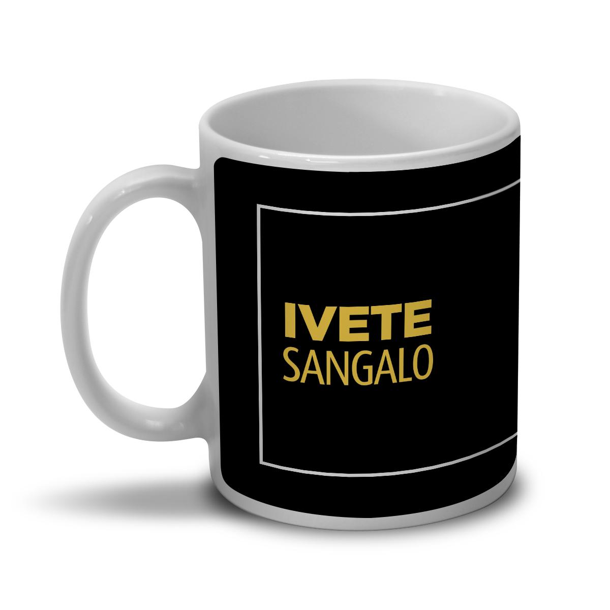 Caneca Ivete Sangalo Beleza