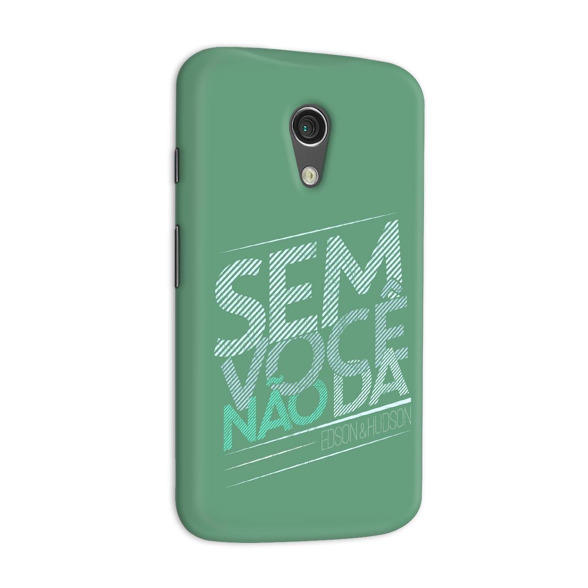 Capa para Motorola Moto G 2 Edson & Hudson Sem Você Não Dá