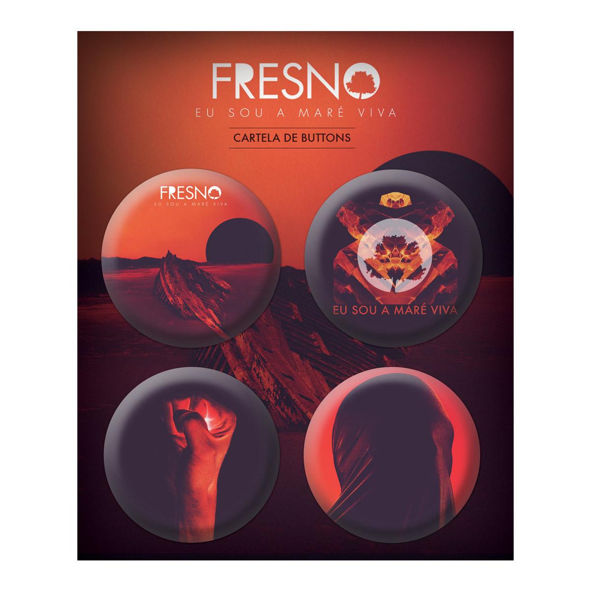 Cartela de Buttons Fresno Eu Sou a Maré Viva