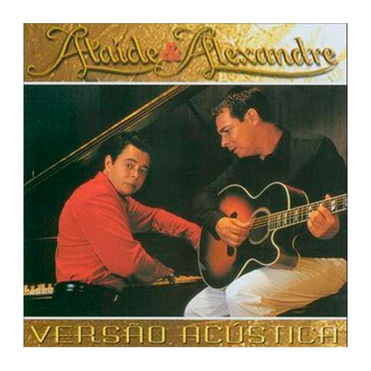 CD Ataíde & Alexandre Versão Acústica