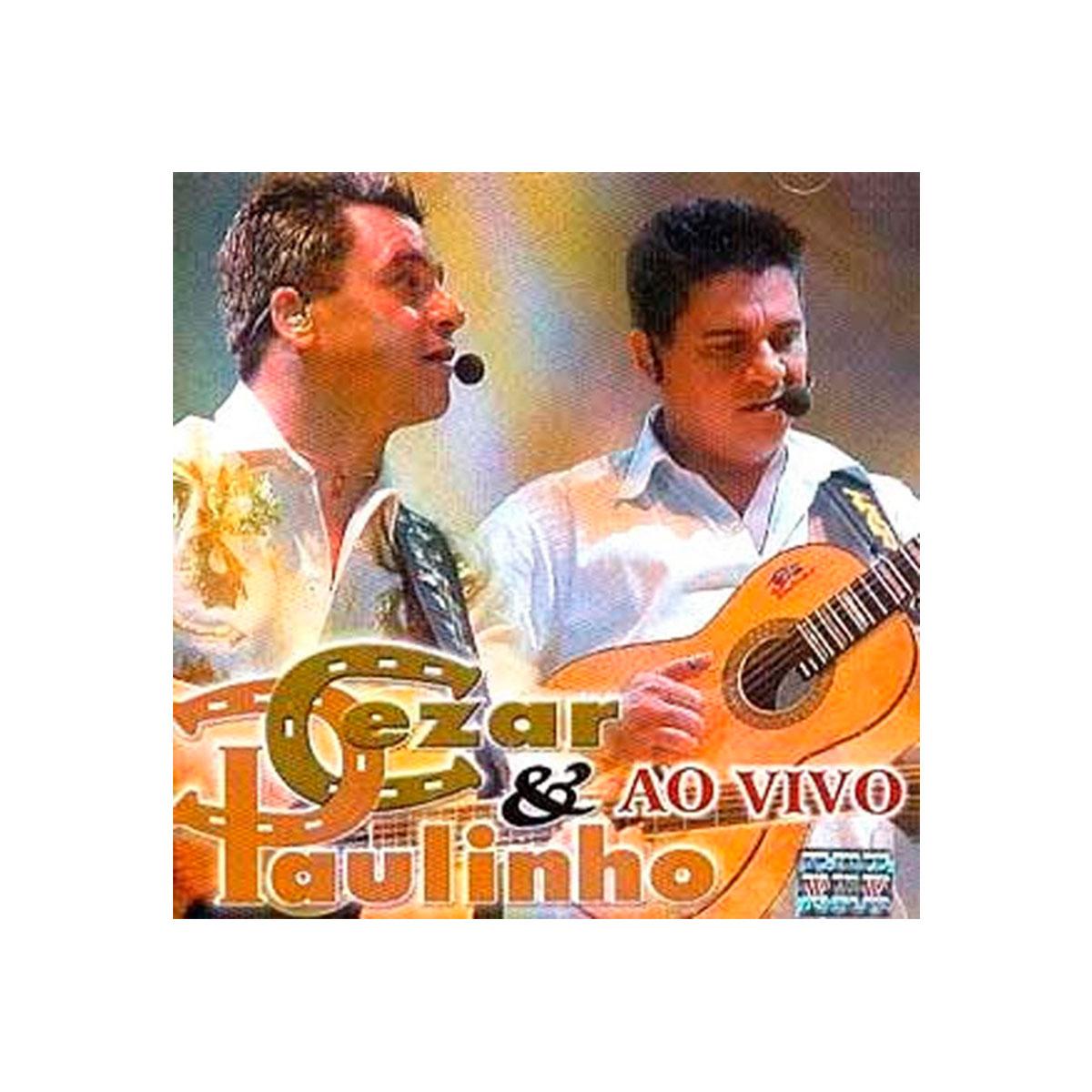 CD Cezar & Paulinho Ao Vivo