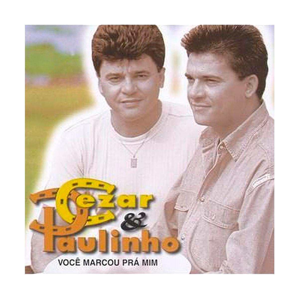 CD Cezar & Paulinho Você Marcou Pra Mim