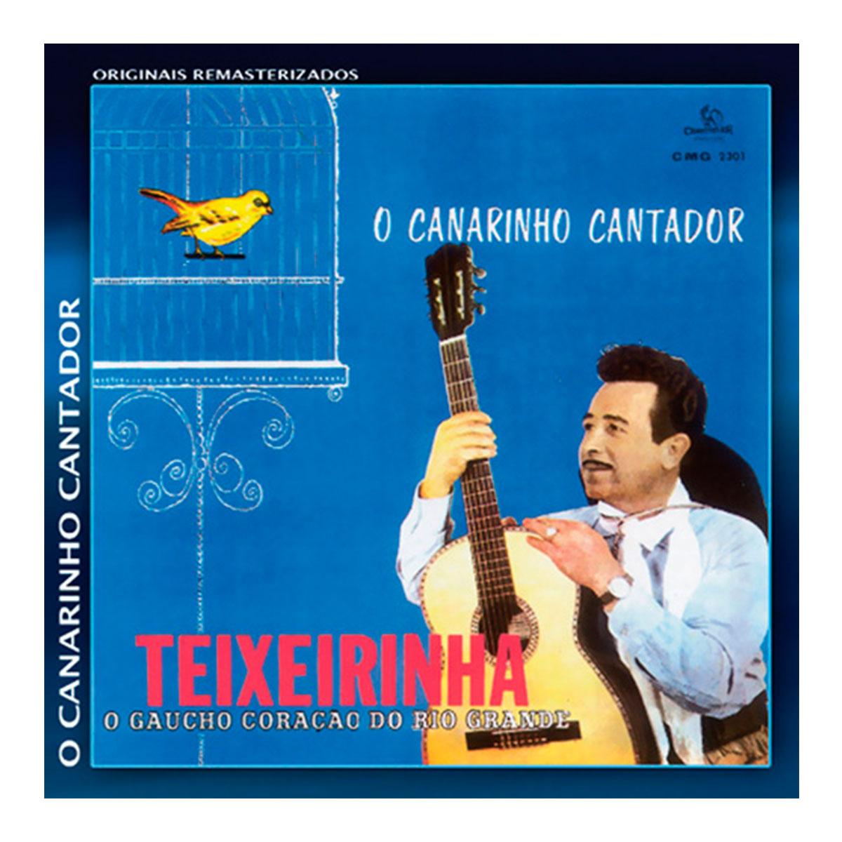 CD Teixeirinha O Canarinho Cantador