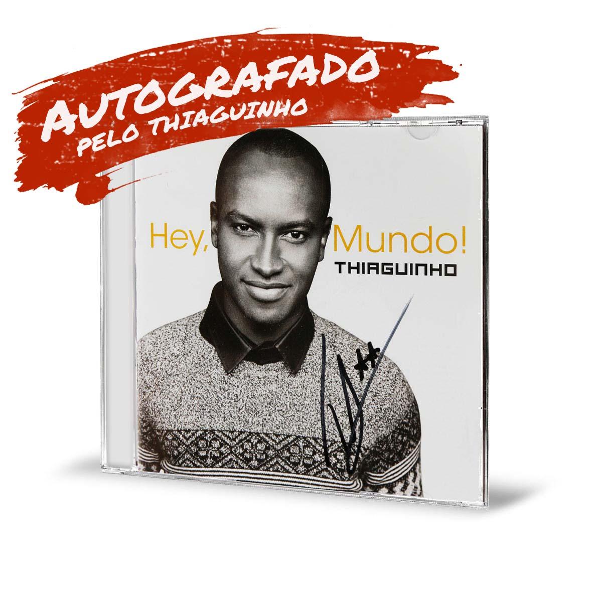 CD Thiaguinho Hey Mundo AUTOGRAFADO