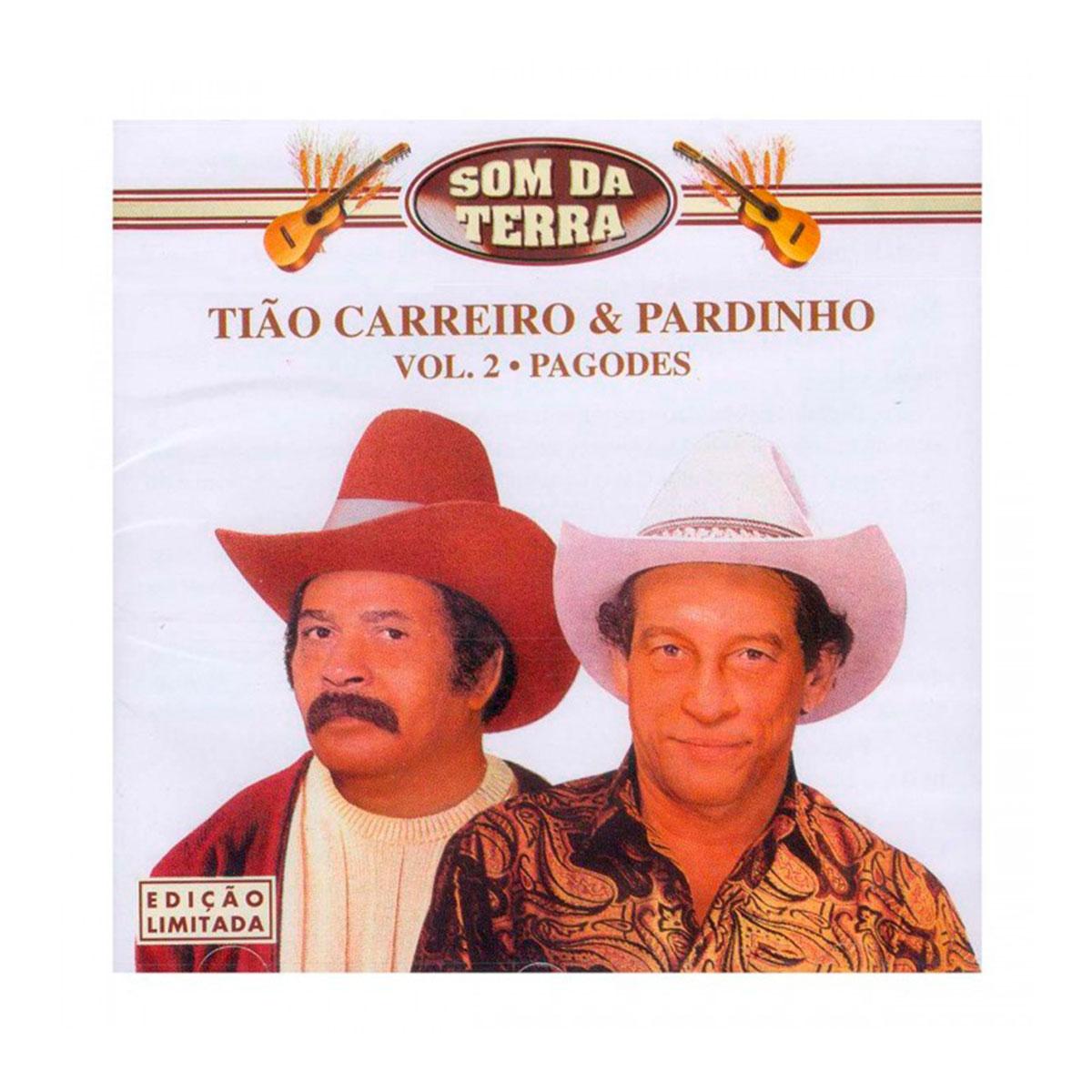 CD Tião Carreiro & Pardinho Som da Terra Pagodes Vol. 2 Edição Limitada