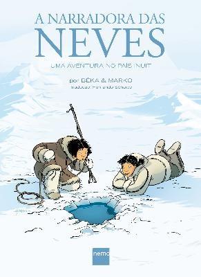HQ A Narradora das Neves - Uma Aventura no Pais Inuit