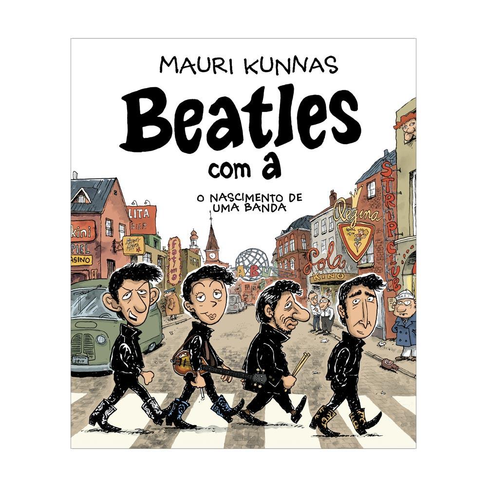 Livro Beatles com A - O Nascimento De Uma Banda