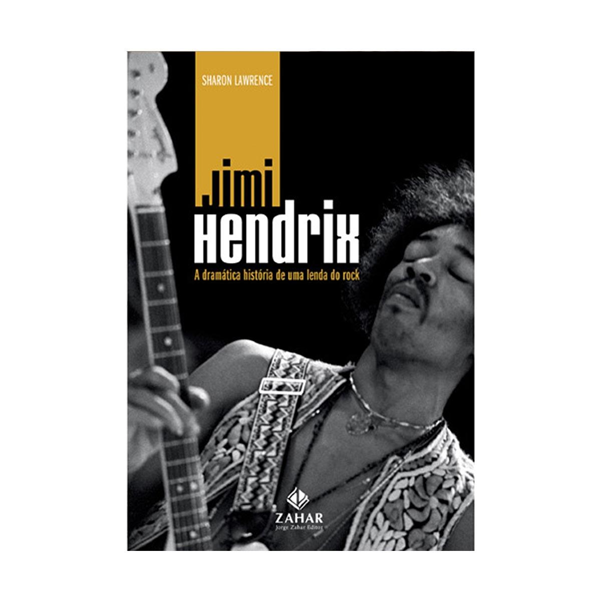 Livro Jimi Hendrix A Dramática História De Uma Lenda do Rock
