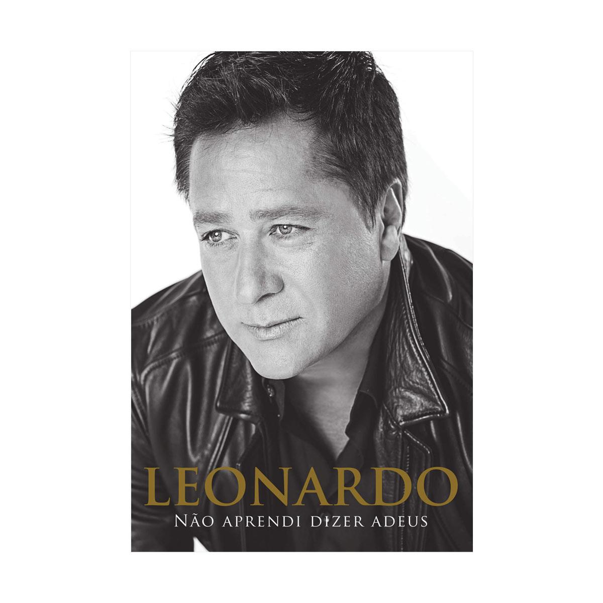 Livro Leonardo Não Aprendi Dizer Adeus