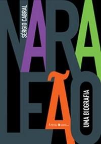Livro Nara Leão - Uma Biografia