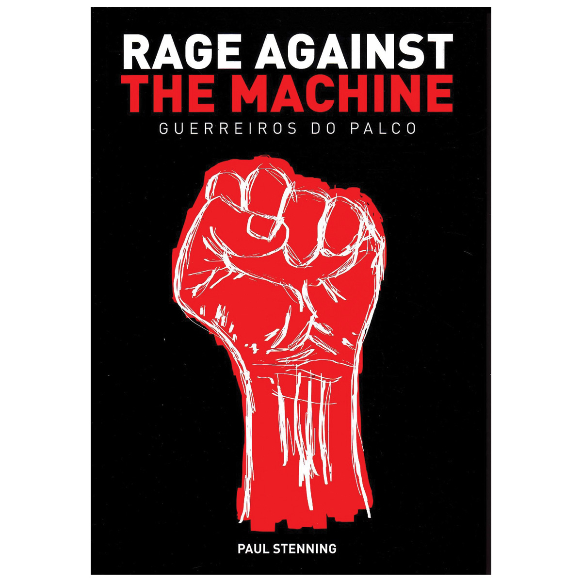 Livro Rage Against The Machine - Guerreiros do Palco