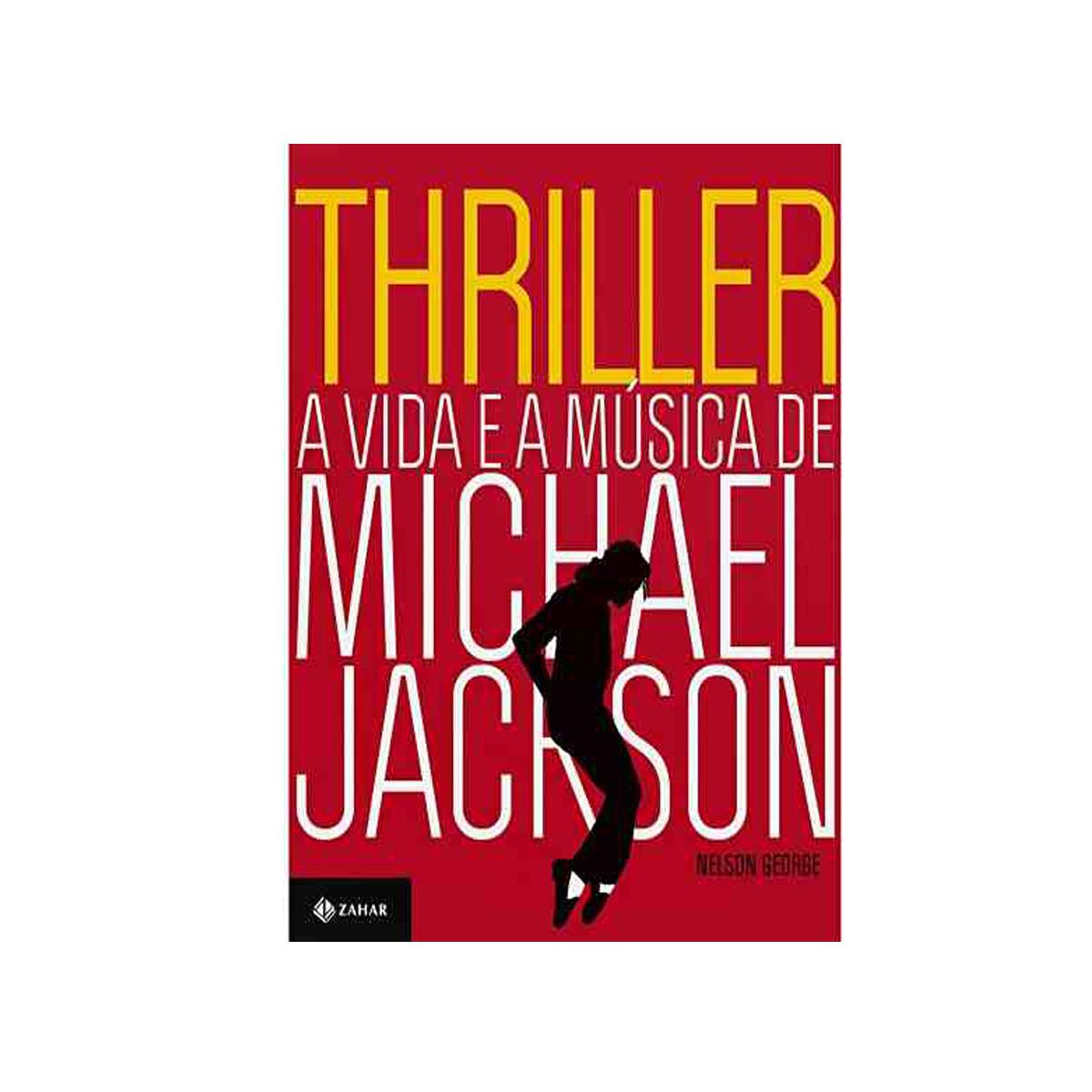 Livro Thriller a Vida e a Música de Michael Jackson