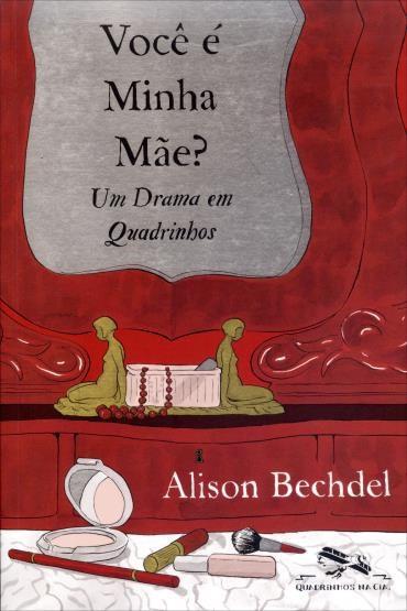 Livro Você é minha mãe - Um Drama em Quadrinhos
